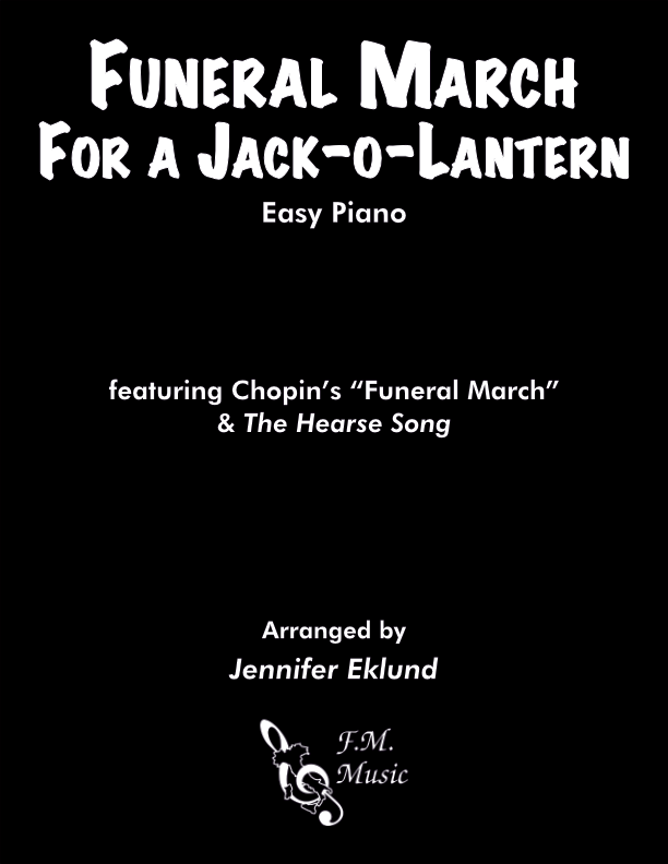 Funeral March for a Jack-o'-lantern (Easy Piano Solo)