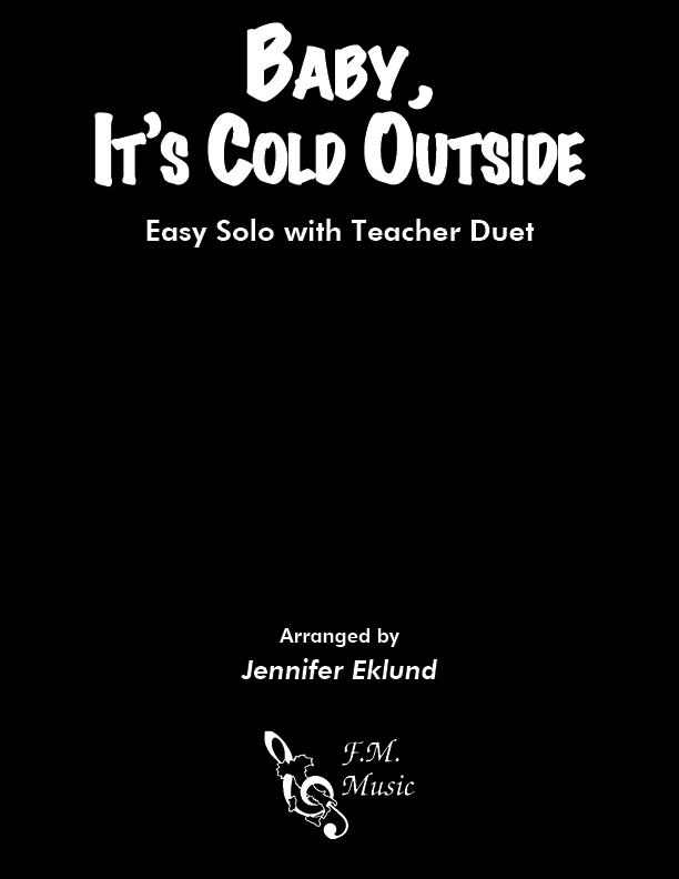 Baby, It's Cold Outside (Easy Piano Solo with Teacher Duet)