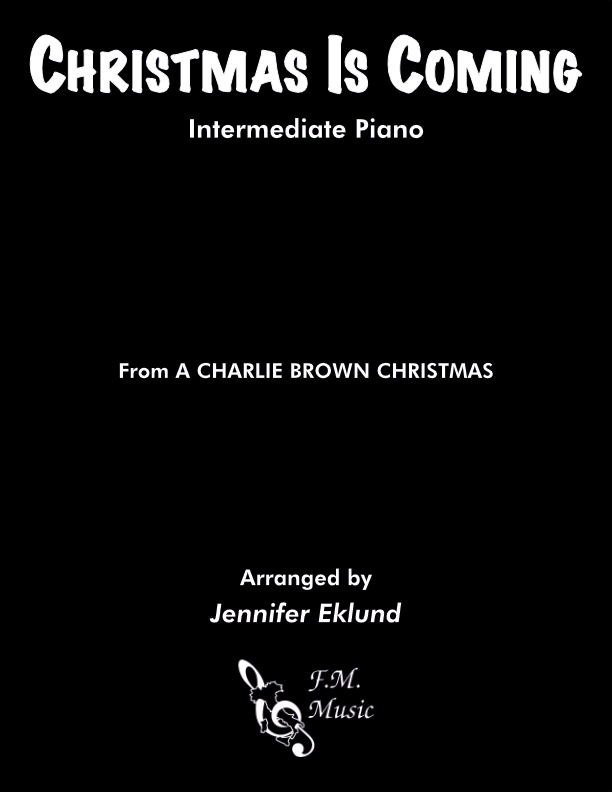 Christmas Is Coming (from A Charlie Brown Christmas) (Intermediate Piano)