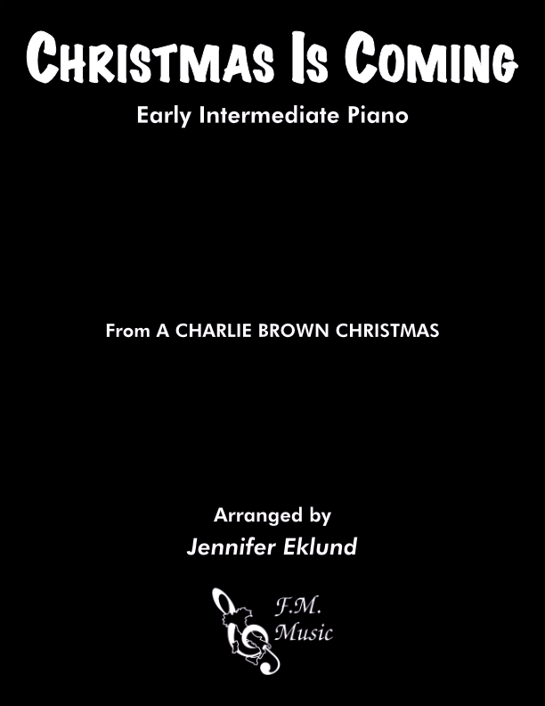 Christmas Is Coming (Early Intermediate Piano)