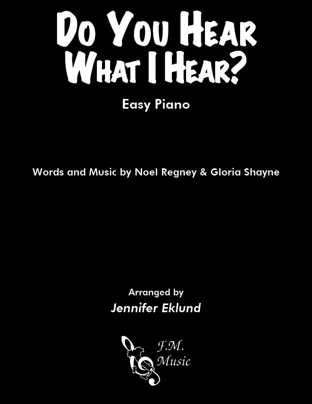 Do You Hear What I Hear (Easy Piano)