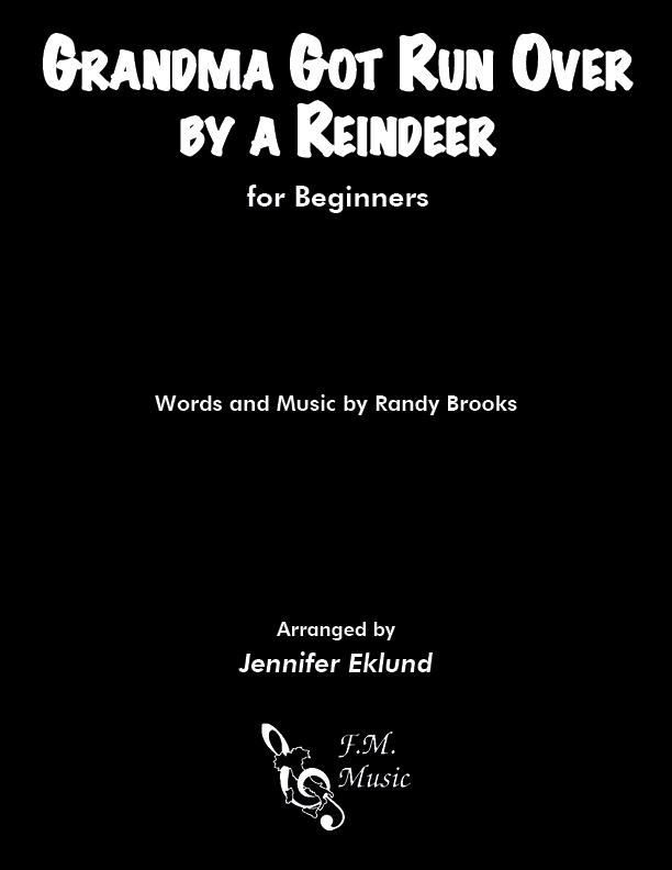 Grandma Got Run Over By A Reindeer (Beginners Piano)
