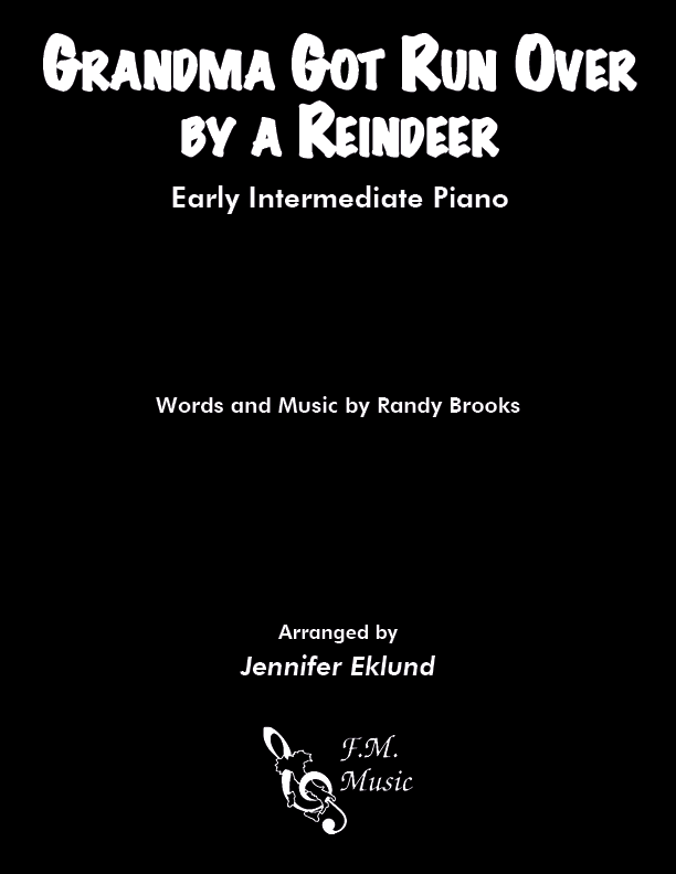 Grandma Got Run Over By A Reindeer (Early Intermediate Piano)