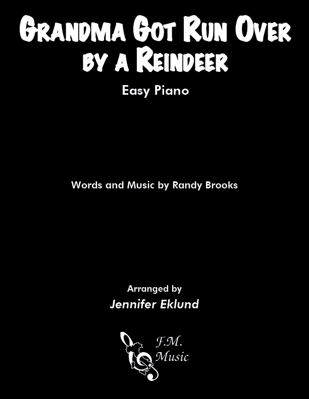 Grandma Got Run Over By A Reindeer (Easy Piano)