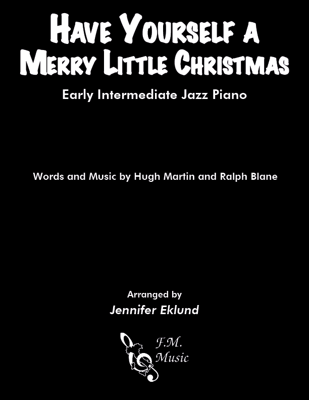 Have Yourself A Merry Little Christmas (Early Intermediate Piano)
