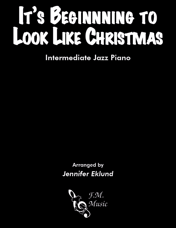 It's Beginning To Look Like Christmas (Intermediate Piano)