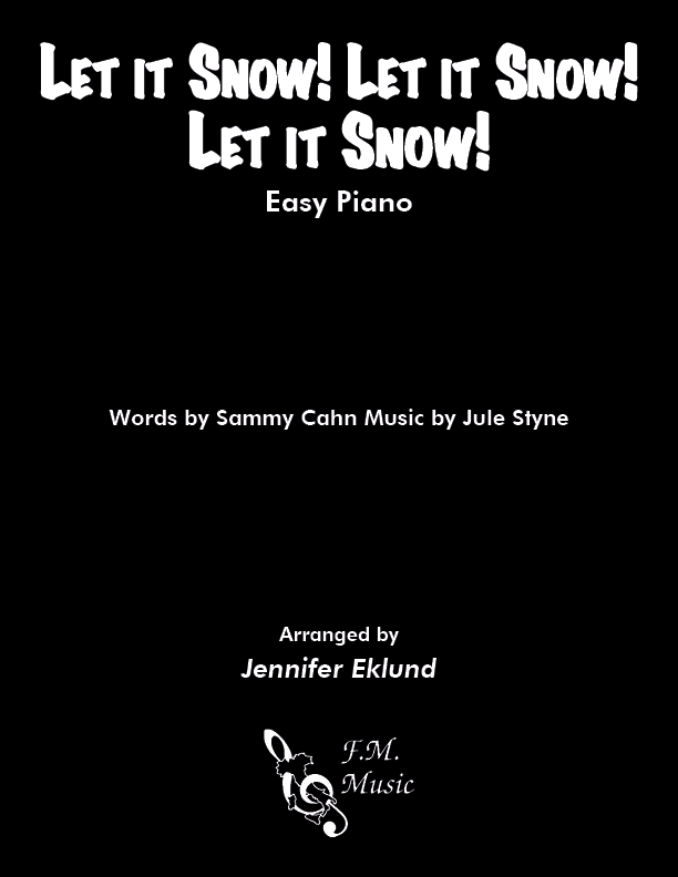 Let It Snow! Let It Snow! Let It Snow! (Easy Piano)