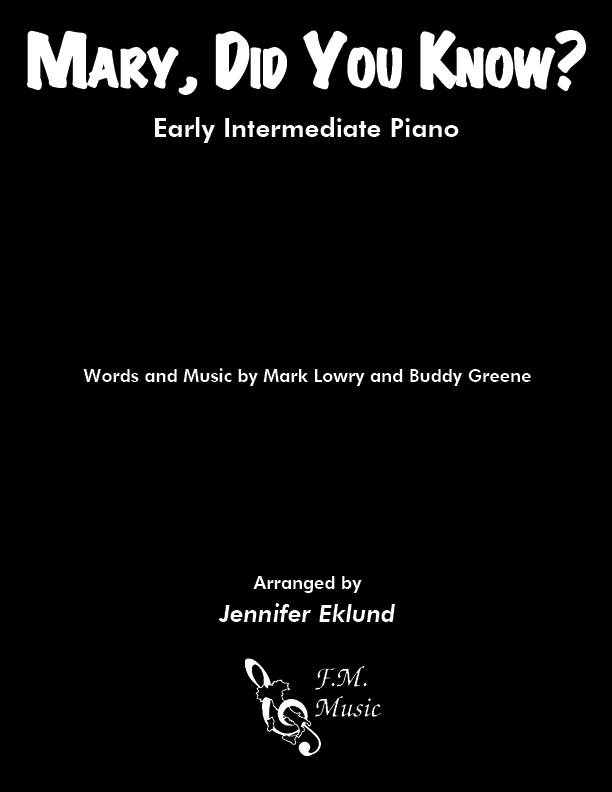 Mary, Did You Know? (Early Intermediate Piano)