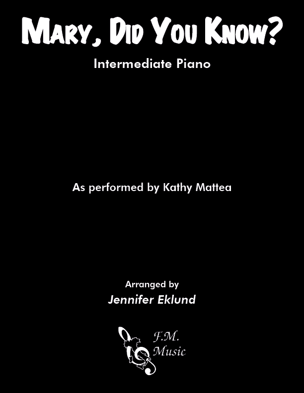 Mary, Did You Know? (Intermediate Piano)