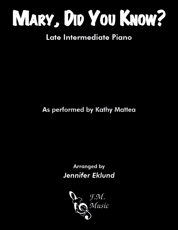 Mary, Did You Know? (Late Intermediate Piano)