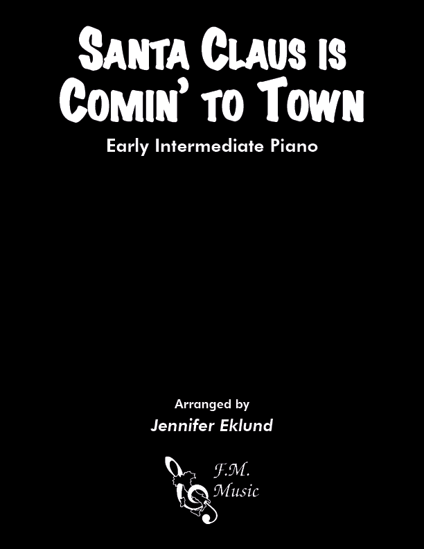 Santa Claus Is Comin' To Town (Early Intermediate Jazz Piano)