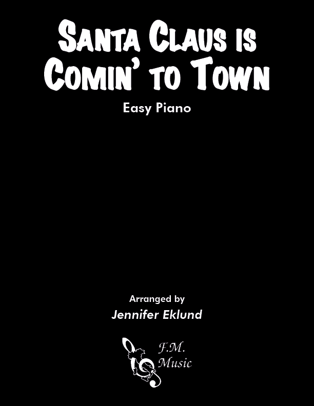Santa Claus Is Comin' To Town (Easy Piano)