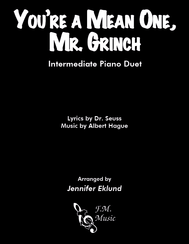You're A Mean One, Mr. Grinch (Intermediate Piano Duet)