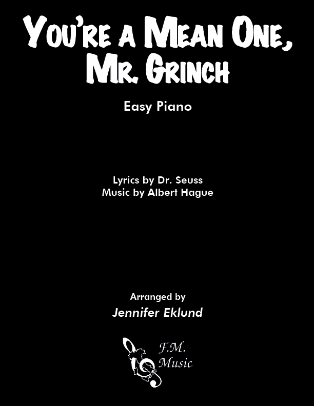 You're A Mean One, Mr. Grinch (Easy Piano)