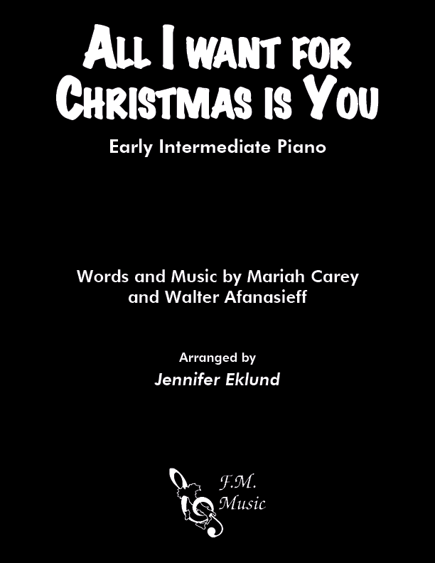 All I Want for Christmas is You (Early Intermediate Piano)