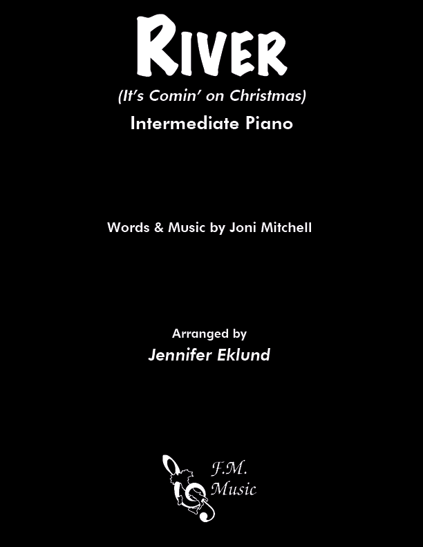 River (It's Comin' on Christmas) (Intermediate Piano)