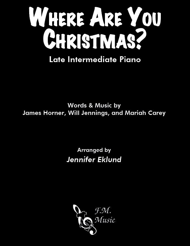 Where Are You Christmas? (Late Intermediate Piano)
