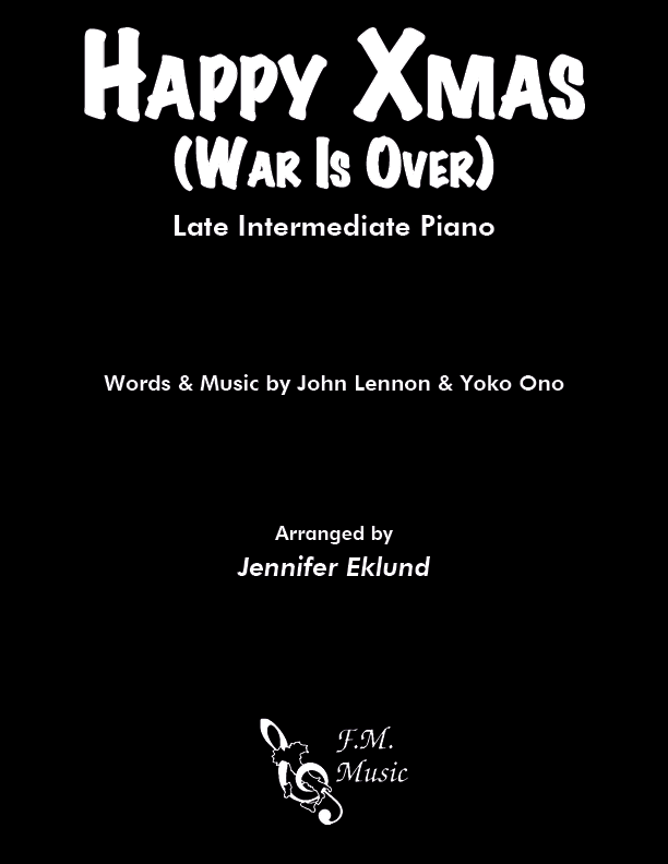 Happy Xmas (War Is Over) (Late Intermediate Piano)