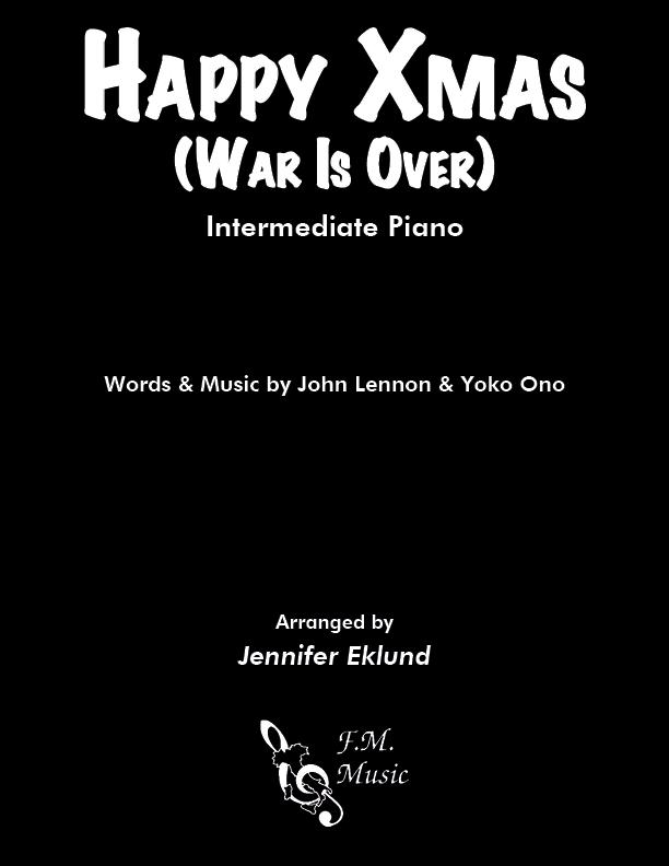 Happy Xmas (War Is Over) (Intermediate Piano)