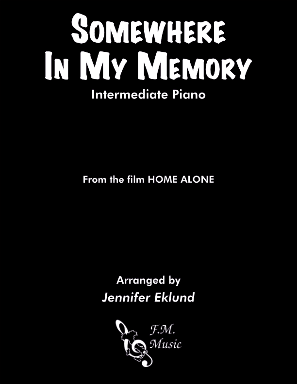 Somewhere in my Memory (from Home Alone) (Intermediate Piano)