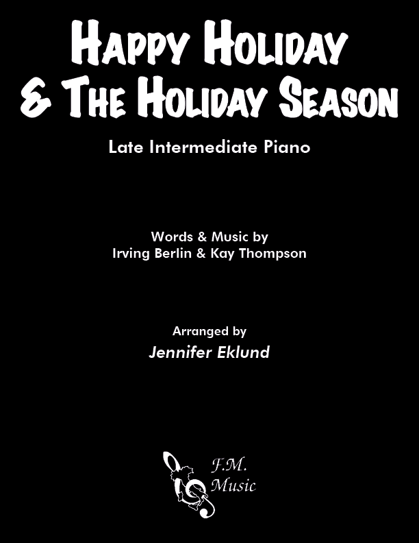 Happy Holiday & The Holiday Season (Andy Williams Medley) (Late Intermediate Piano)