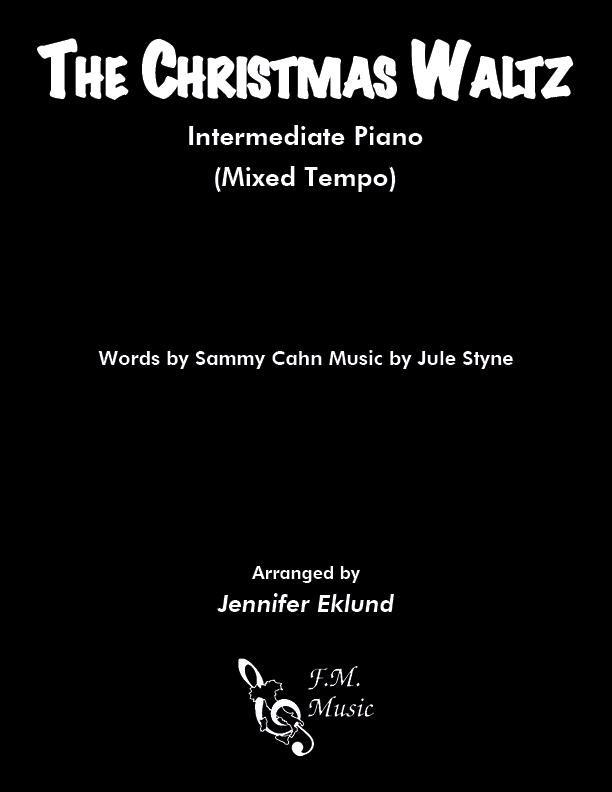 The Christmas Waltz (Intermediate Mixed Tempo Jazz Piano)