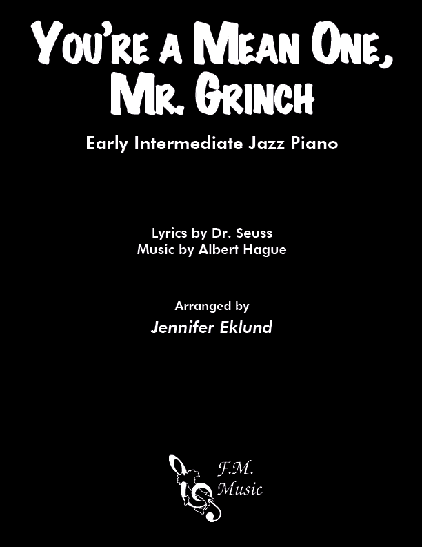 You're A Mean One, Mr. Grinch (Early Intermediate Jazz Piano)