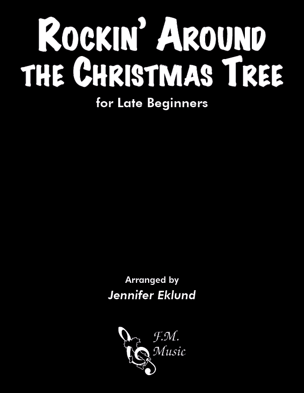 Rockin' Around the Christmas Tree (for Late Beginners)
