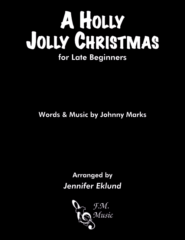 A Holly Jolly Christmas (for Late Beginners)