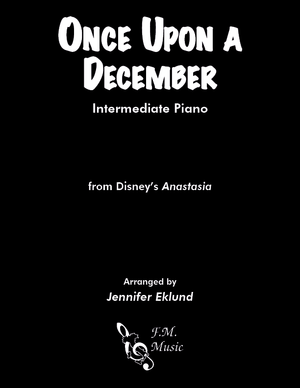"Once Upon a December (from ""Anastasia"") (Intermediate Piano)"