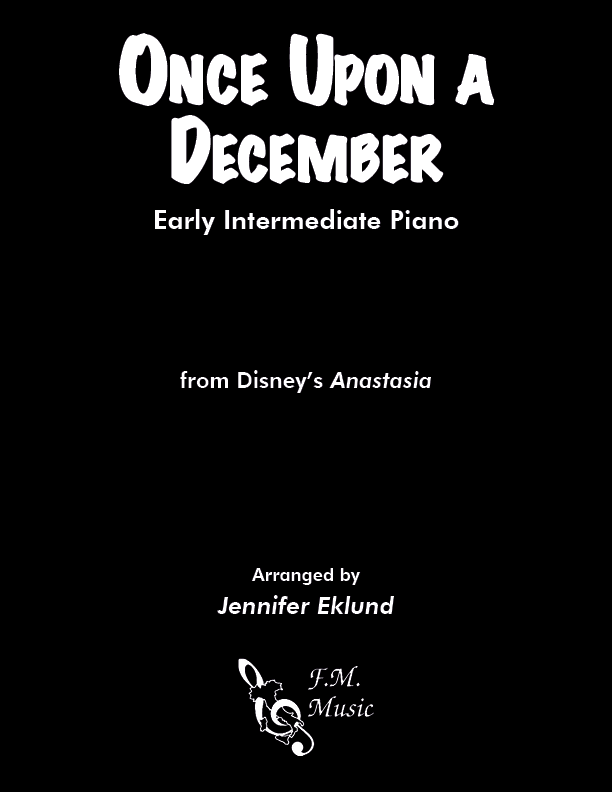 "Once Upon a December (from ""Anastasia"") (Early Intermediate Piano)"