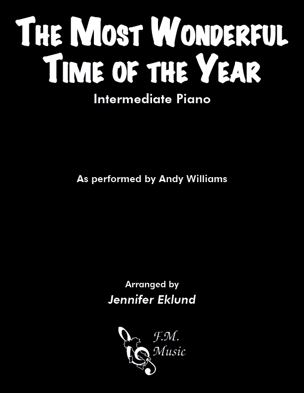 The Most Wonderful Time of the Year (Intermediate Piano)
