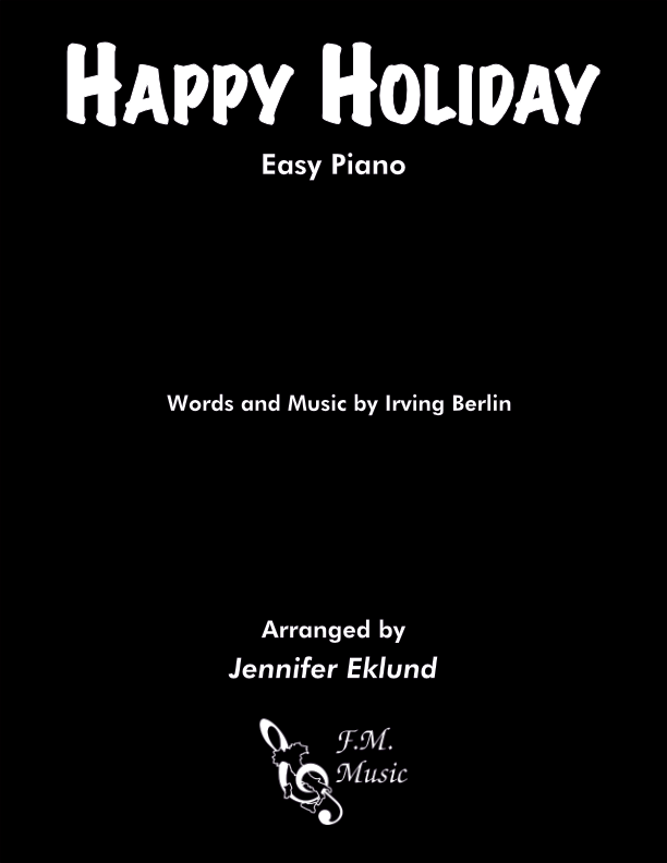 Happy Holiday (Easy Piano)