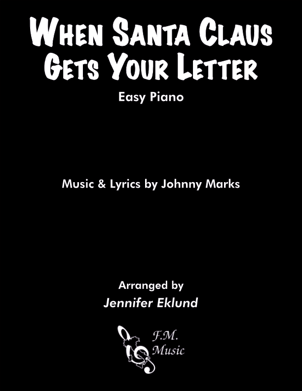 When Santa Claus Gets Your Letter (Easy Piano)
