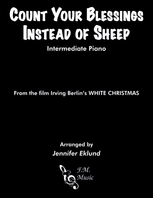 Count Your Blessings Instead of Sheep (Intermediate Piano)