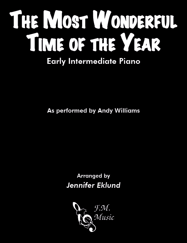 The Most Wonderful Time of the Year (Early Intermediate Piano)