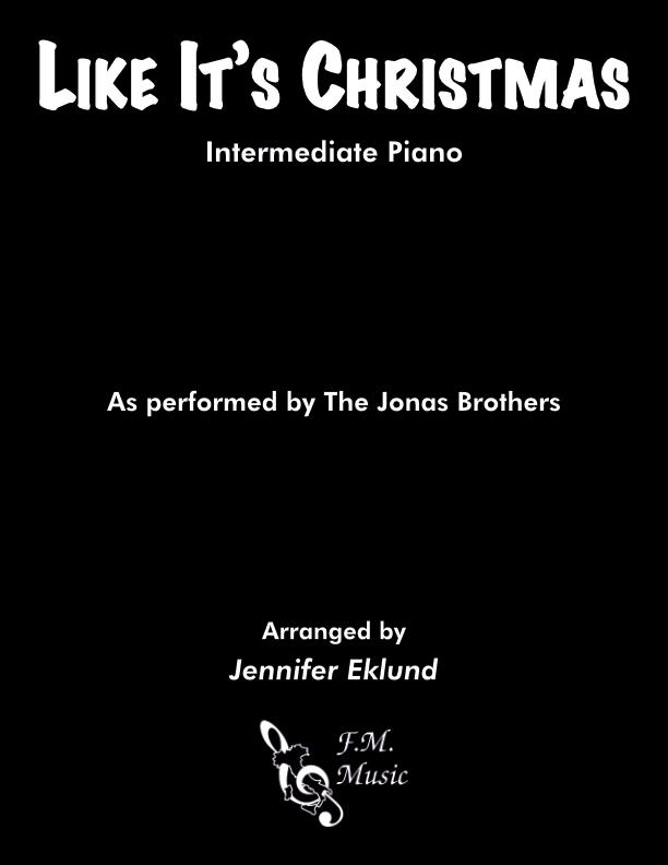 Like It's Christmas (Intermediate Piano)