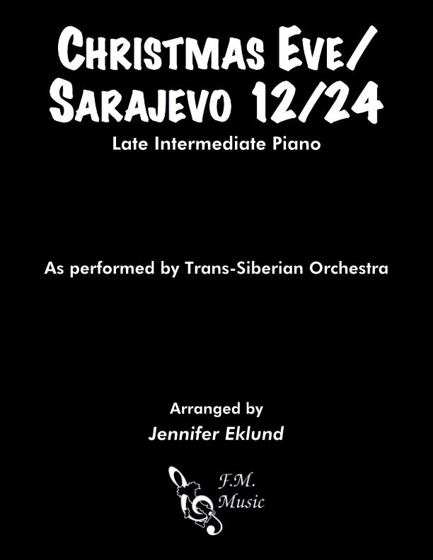 Christmas Eve/Sarajevo 12/24 (Late Intermediate Piano)