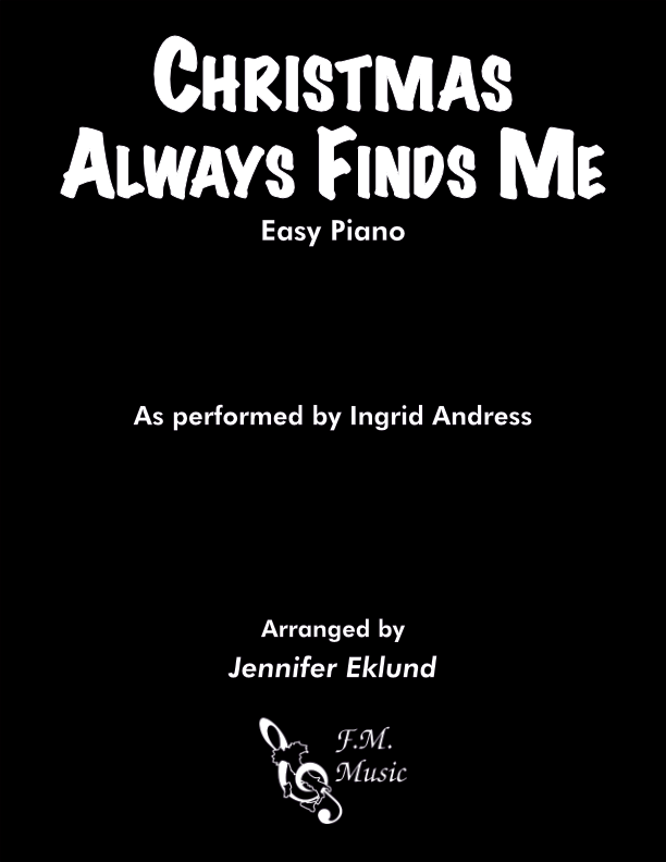 Christmas Always Finds Me (Easy Piano)