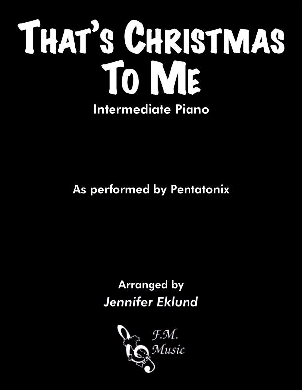 That's Christmas To Me (Intermediate Piano)