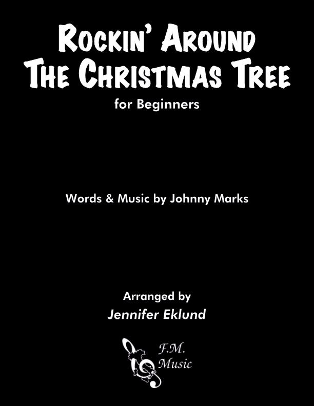 Rockin' Around the Christmas Tree (for Beginners)