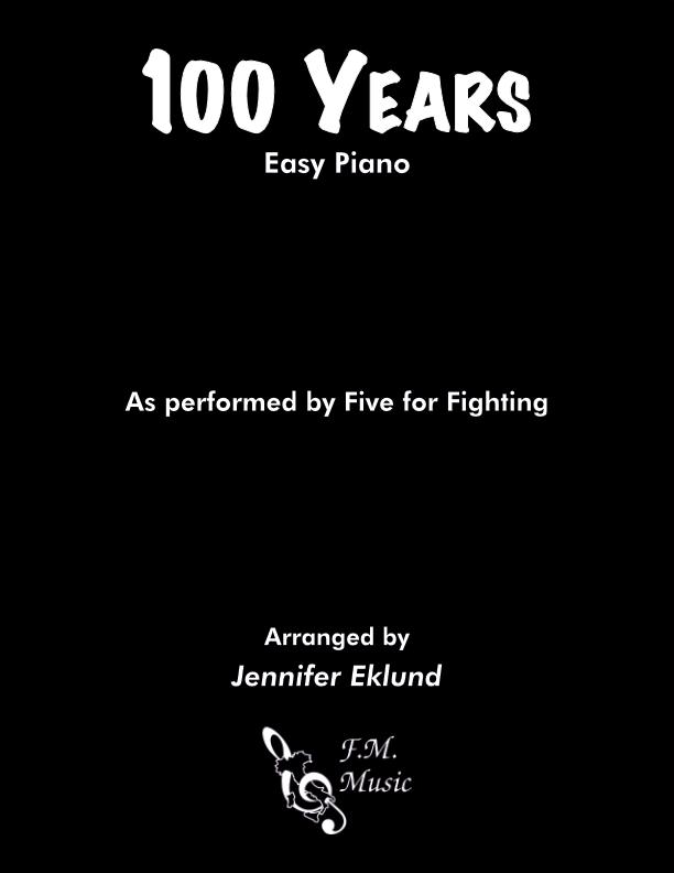 100 Years (Easy Piano)