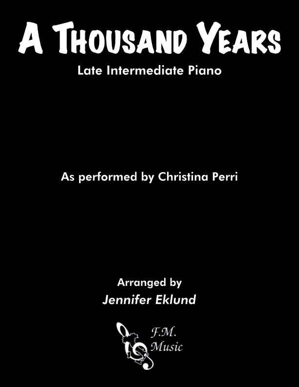 A Thousand Years (Late Intermediate Piano)