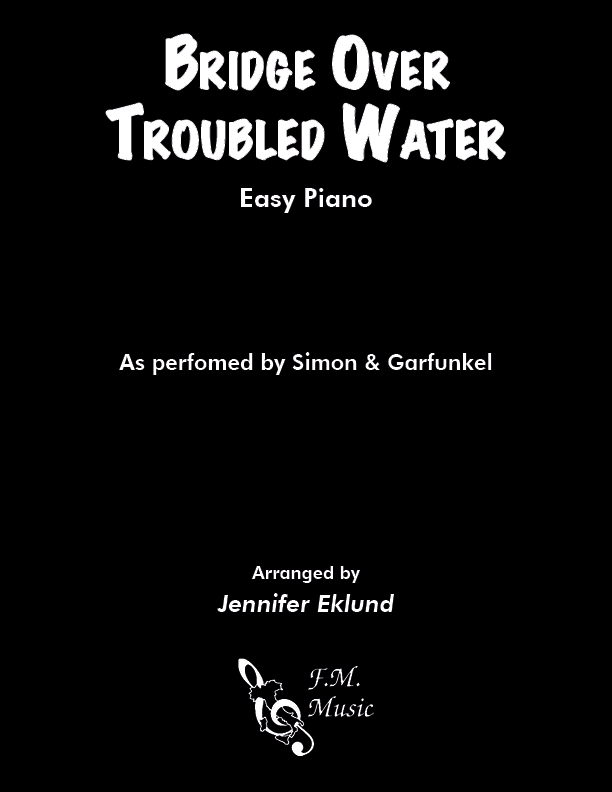 Bridge Over Troubled Water (Easy Piano)