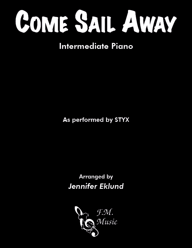 Come Sail Away (Intermediate Piano)