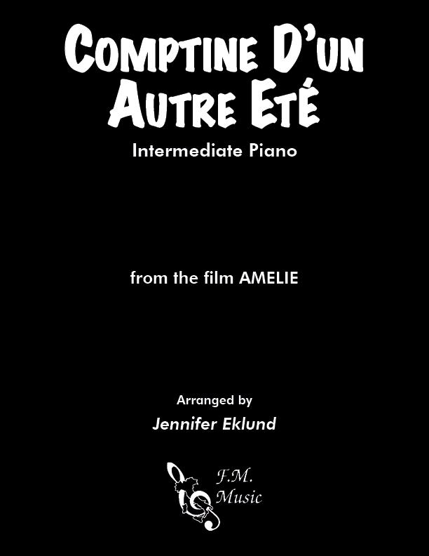 Comptine D'un Autre Ete (Intermediate Piano)