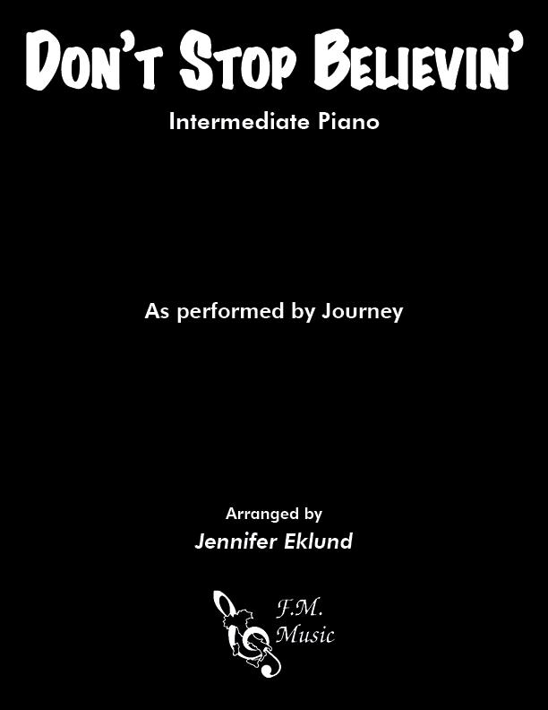 Don't Stop Believin' (Intermediate Piano)