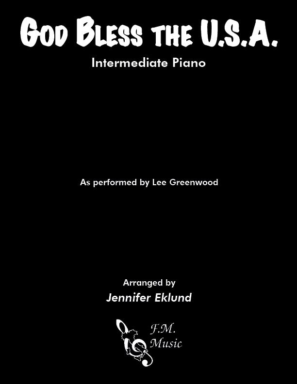 God Bless The U.S.A. (Intermediate Piano)
