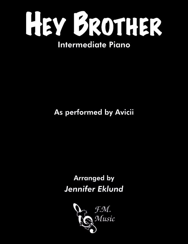 Hey Brother (Intermediate Piano)
