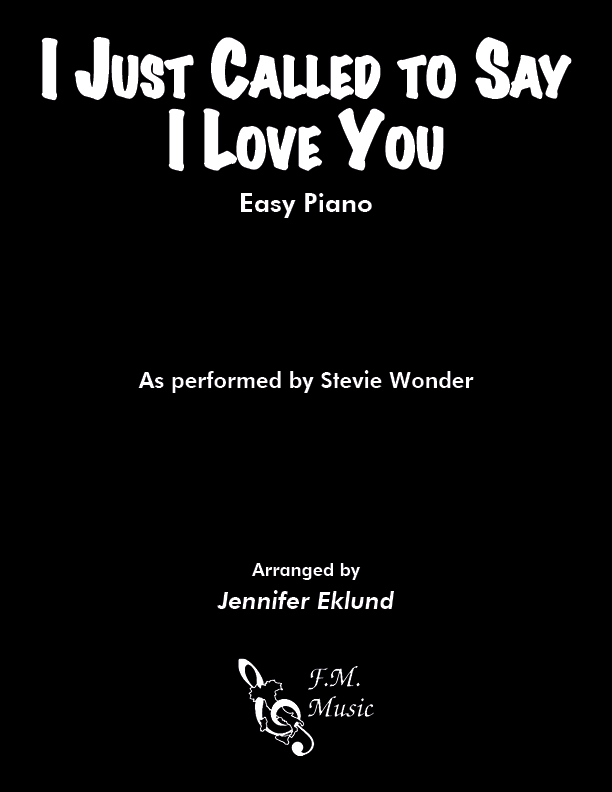 I Just Called To Say I Love You (Easy Piano)